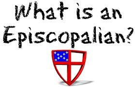 What Is An Episcopalian
